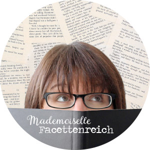 Mademoiselle Facettenreich