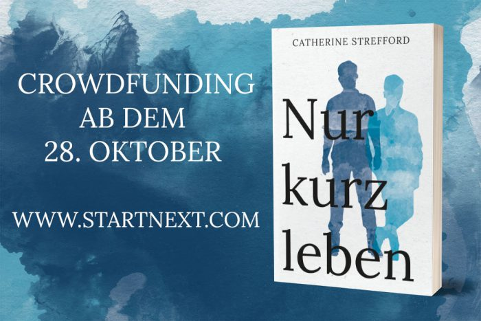"Crowdfunding ""Nur kurz leben"""